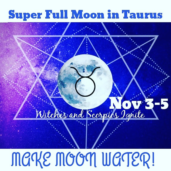 Super Full Moon in Taurus Nov 2017